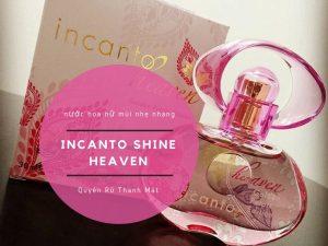 nước hoa nữ Incanto Shine Heaven
