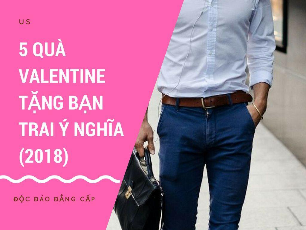 5 Ý tưởng Tặng quà Valentine cho BẠN TRAI (ý nghĩa độc đáo 14/2) 2018